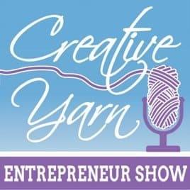 Creative Yarn Entrepreneur Podcast