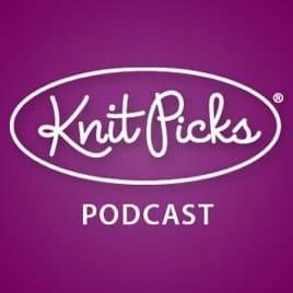 Knit Picks Podcast