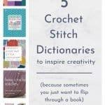 5 Crochet Stitch Dictionaries