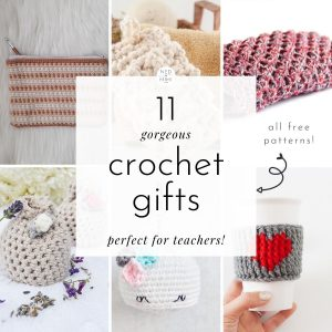 Crochet Gifts for Teachers