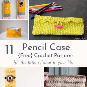 11 Crochet Pencil Case Patterns