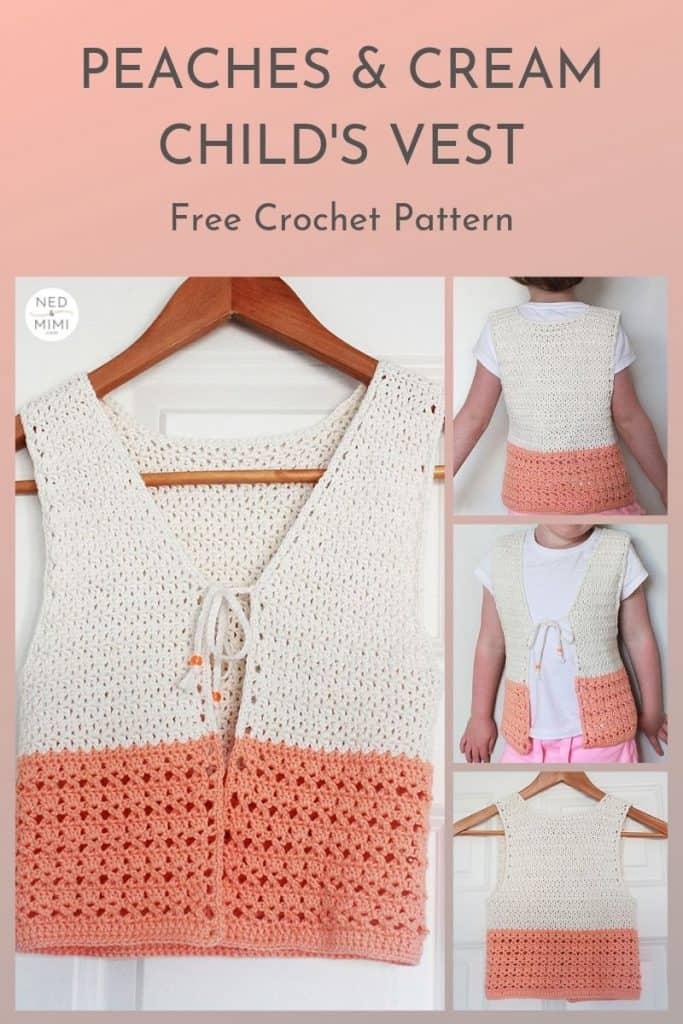 Peaches and Cream Girls Crochet Vest (Collage) | Ned & Mimi
