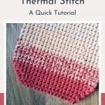 Single Crochet Thermal Stitch