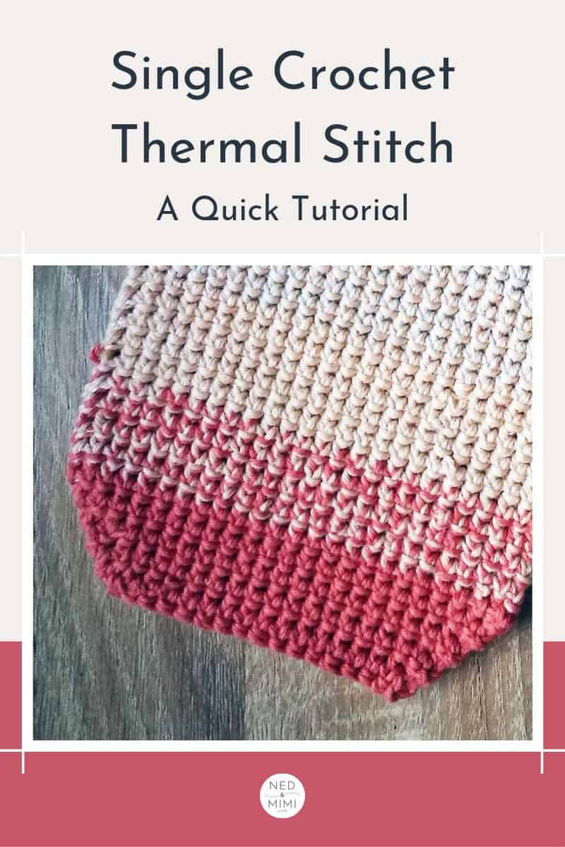 Single Crochet Thermal Stitch