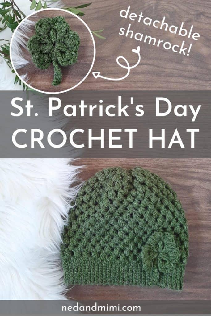 Puff Stitch Hat + Crochet Shamrock