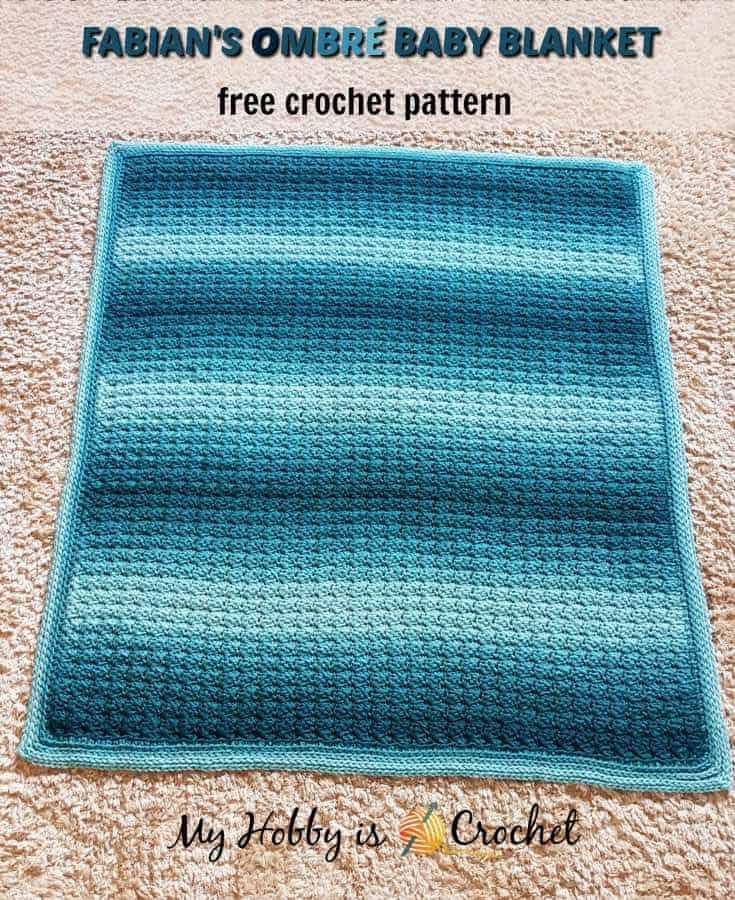 Fabian's Ombre Baby Blanket by Kinga @ My Hobby is Crochet