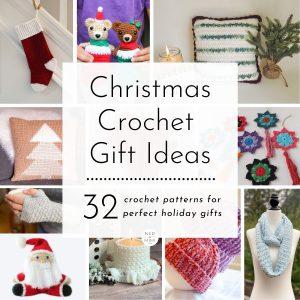 Christmas Crochet Gift Ideas | Ned & Mimi