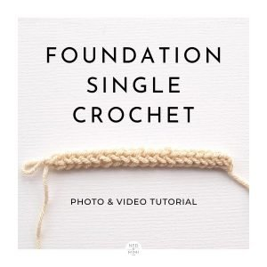 Foundation Single Crochet Tutorial / Ned and Mimi